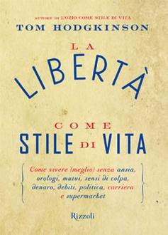 Libro La libertà come stile di vita