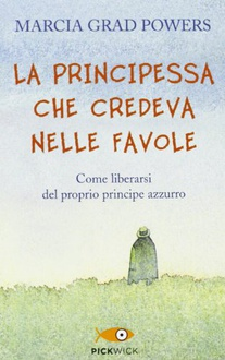 Libro La principessa che credeva nelle favole