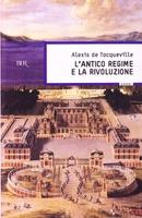 Frasi di L'antico regime e la Rivoluzione