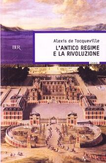Libro L'antico regime e la Rivoluzione