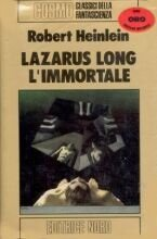 Libro Lazarus Long l'Immortale