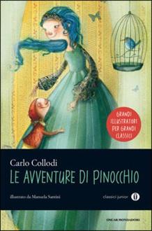 Libro Le avventure di Pinocchio. Storia di un burattino