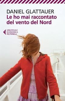 Libro Le ho mai raccontato del vento del Nord