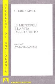 Libro Le metropoli e la vita dello spirito