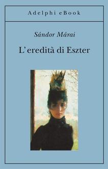 Libro L'eredità di Eszter