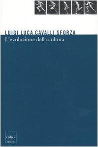 Libro L'evoluzione della cultura. Proposte concrete per studi futuri