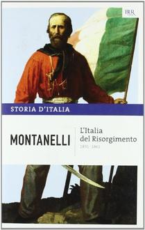 Libro L'Italia del Risorgimento - 1831-1861