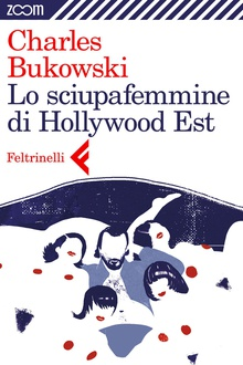 Libro Lo sciupafemmine di Hollywood Est