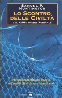 Libro Lo scontro delle civiltà e il nuovo ordine mondiale