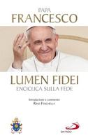 Frasi di Lumen fidei. Enciclica sulla fede