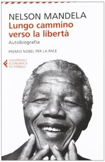 Libro Lungo cammino verso la libertà. Autobiografia