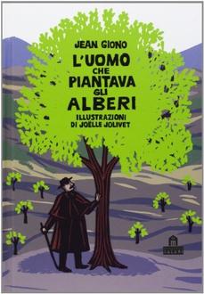 Libro L'uomo che piantava gli alberi