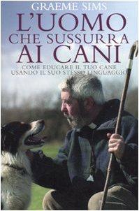 Libro L'uomo che sussurra ai cani