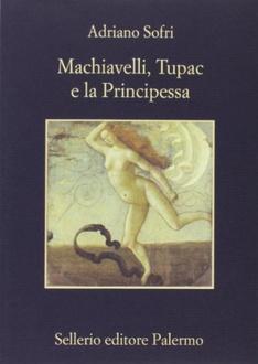 Libro Machiavelli, Tupac e la Principessa