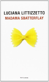 Libro Madama Sbatterflay