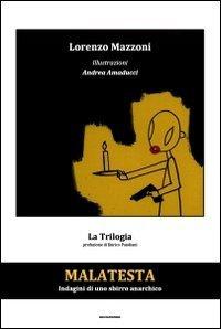 Libro Malatesta - Indagini di uno sbirro anarchico (Vol.3): Il cinematografo