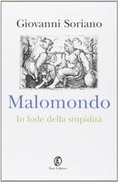 Frasi di Malomondo. In lode della stupidità