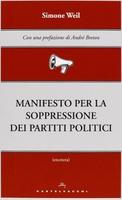 Frasi di Manifesto per la soppressione dei partiti politici