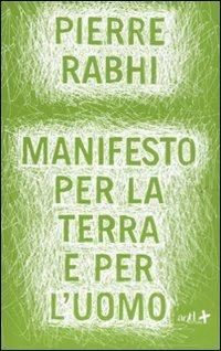 Libro Manifesto per la terra e per l'uomo
