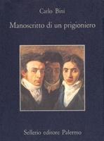 Frasi di Manoscritto di un prigioniero
