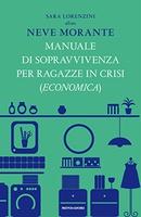 Frasi di Manuale di sopravvivenza per ragazze in crisi (economica)