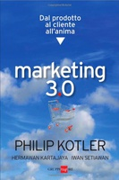 Frasi di Marketing 3.0. Dal prodotto al cliente all'anima
