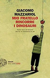 Frasi Di Mio Fratello Rincorre I Dinosauri Frasi Libro
