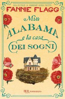 Libro Miss Alabama e la casa dei sogni
