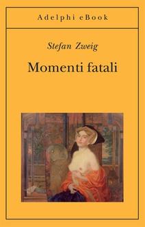 Libro Momenti fatali