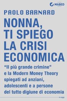Libro Nonna, ti spiego la crisi economica