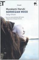 Frasi di Norwegian Wood. Tokyo Blues