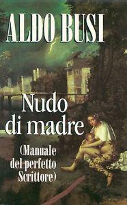 Libro Nudo di madre (manuale del perfetto scrittore)