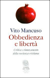 Libro Obbedienza e libertà: Critica e rinnovamento della coscienza cristiana