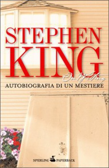 Libro On Writing. Autobiografia di un mestiere