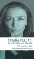 Frasi di Oriana Fallaci intervista sé stessa. L'apocalisse