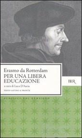 Libro Per una libera educazione