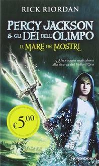 Libro Percy Jackson e gli Dei dell'Olimpo - 2. Il Mare dei Mostri
