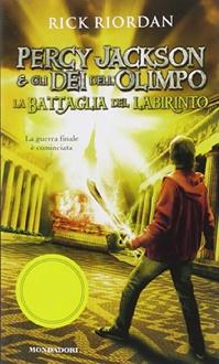 Libro Percy Jackson e gli Dei dell'Olimpo - 4. La battaglia del labirinto