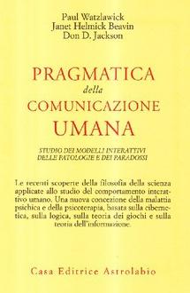 Libro Pragmatica della comunicazione umana
