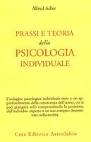 Frasi di Prassi e teoria della psicologia individuale
