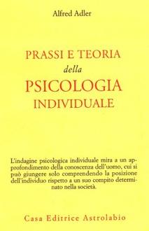 Libro Prassi e teoria della psicologia individuale
