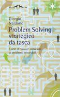 Frasi di Problem Solving strategico da tasca: L'arte di trovare soluzioni a problemi irrisolvibili