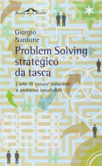 Libro Problem Solving strategico da tasca: L'arte di trovare soluzioni a problemi irrisolvibili