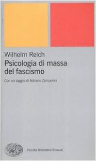 Libro Psicologia di massa del fascismo
