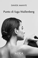 Frasi di Punto di fuga Wallenberg