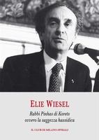 Frasi di Rabbi Pinhas di Korets ovvero la saggezza hassidica