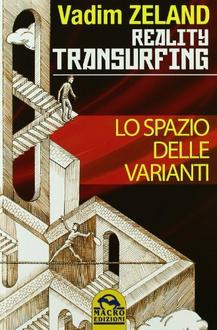 Libro Reality Transurfing. Lo spazio delle varianti