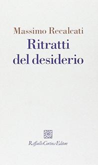 Libro Ritratti del desiderio