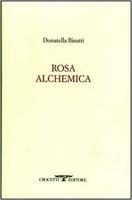 Frasi di Rosa alchemica