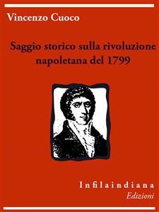 Libro Saggio storico sulla rivoluzione napoletana del 1799